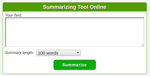 for free to get a short summary of any text all you need to do is to paste your text into online editor and click the button here what it looks like
