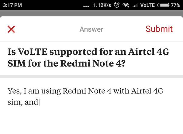 Is VoLTE supported for an Airtel 4G SIM for the Redmi Note 4? - Quora