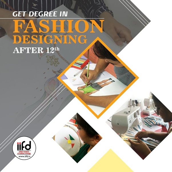 Which Course Should We Do For Fashion Designing After Class 12 Quora