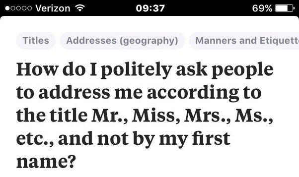 how to politely ask people to address me according to the title mr