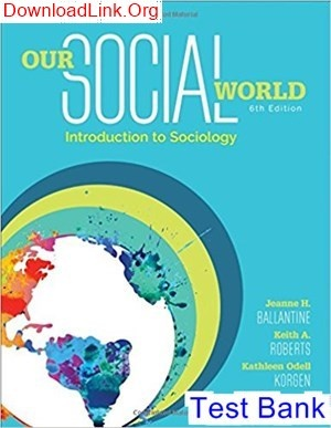 Our social world by ballantine 2nd edition direct textbook.