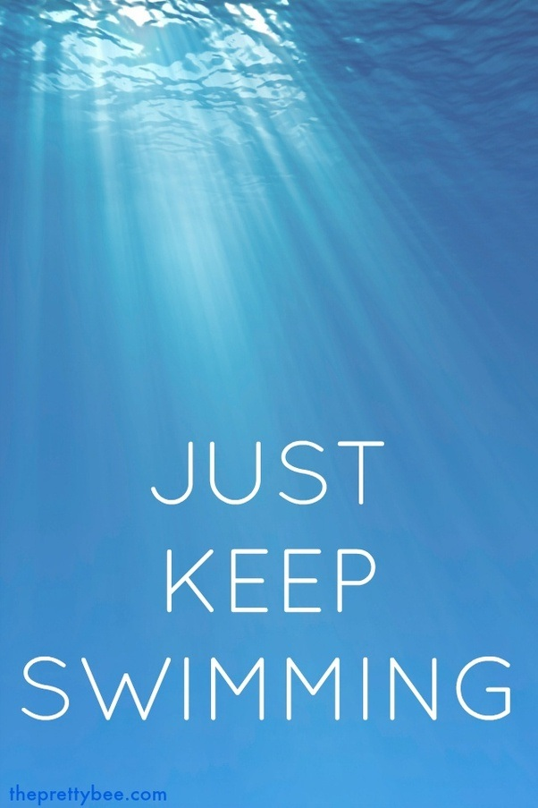 just keep swimming Just keep swimming is designed to boost their level of confidence and self esteem and i have seen tremendous results through using this as my guiding principle we are building confidence and competence and have received wonderful feedback from the parents/caregivers of these children.