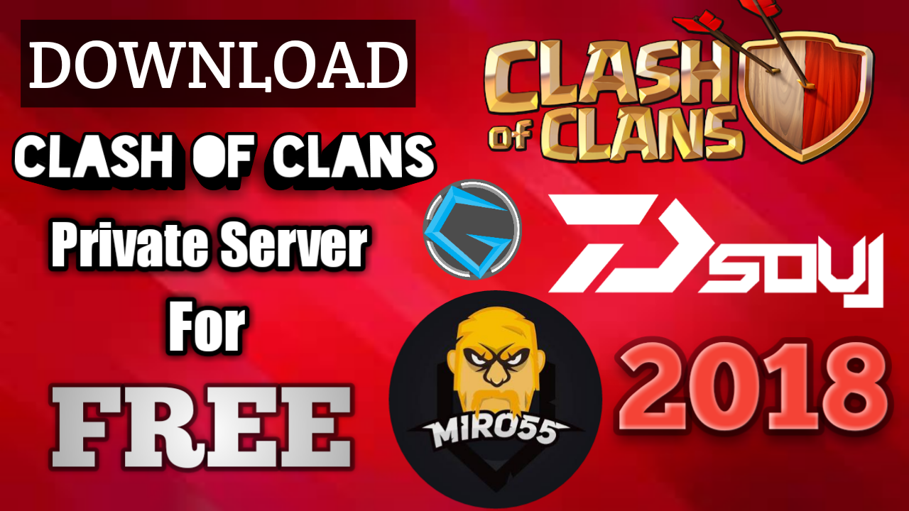 clash of clans private server download app