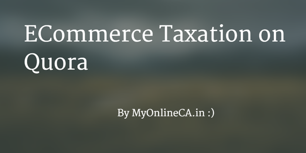 How is sales tax and vat calculated for e commerce in india what answer wiki spiritdancerdesigns Gallery