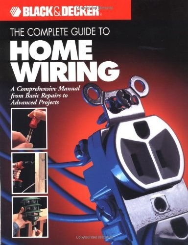 where can i find household electrical wiring diagrams? quora house electrical circuit diagram the complete guide to home wiring a comprehensive manual, from basic repairs to advanced projects (black & decker home improvement library; u s edition)