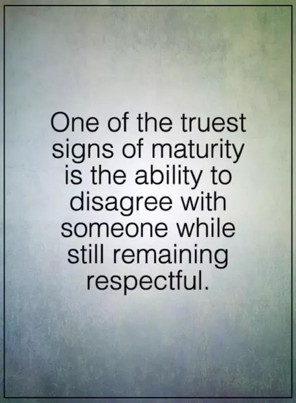 a definition of being mature 25 signs of maturity: how mature are you by donna labermeier do you think there is a certain age at which maturity sets in.