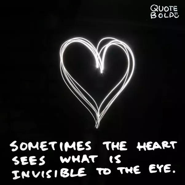 What Is The True Meaning Of Sometimes The Heart Sees What Is