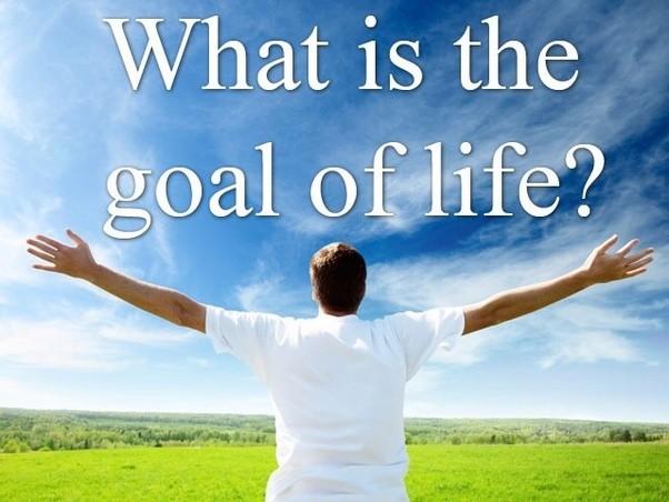 Kết quả hình ảnh cho purpose of life