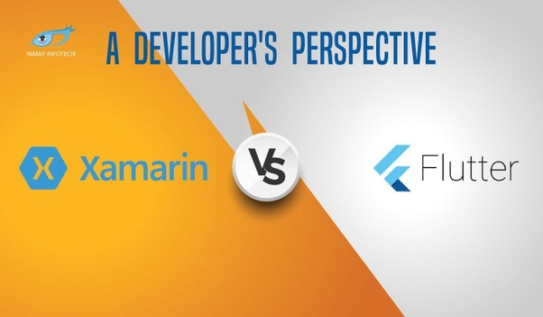 What is your opinion on Flutter vs Xamarin? - Quora