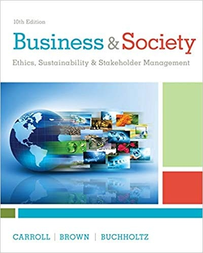 Where Can I Download The Business And Society Ethics Sustainability And Stakeholder Management 10th Edition By Carroll Test Bank Quora