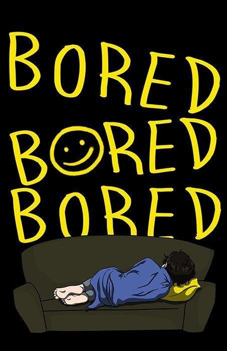 what should i do when i 39 m bored quora. Black Bedroom Furniture Sets. Home Design Ideas