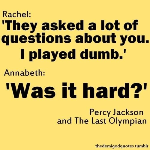 What is your favorite line from Percy Jackson? - Quora