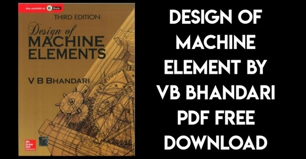 design of machine elements by v. bhandari tmh