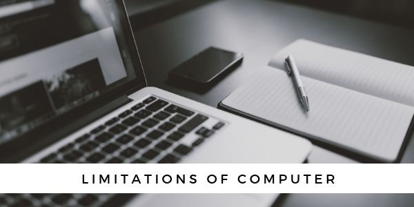 What are the limitations of computers? - Quora