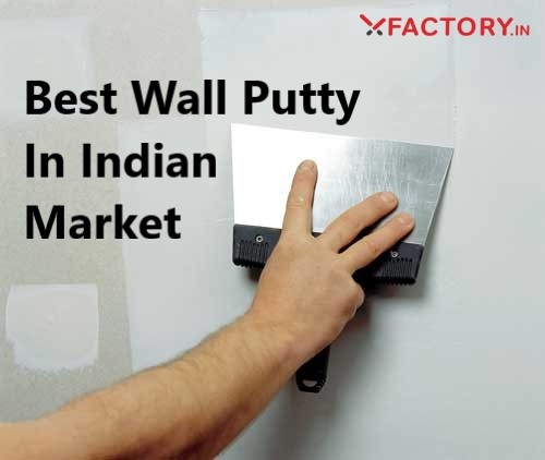 What is the best quality wall care putty? - Quora