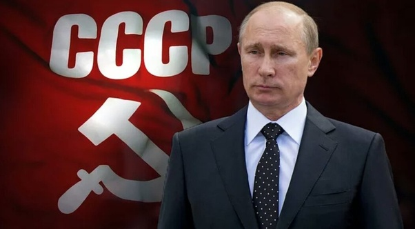 Why Does It Seem That Vladimir Putin Wants To Restore The Ussr Quora