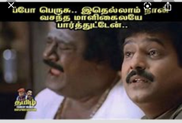 What Are Some Tamil Movie Dialogues That We Use In Our Day