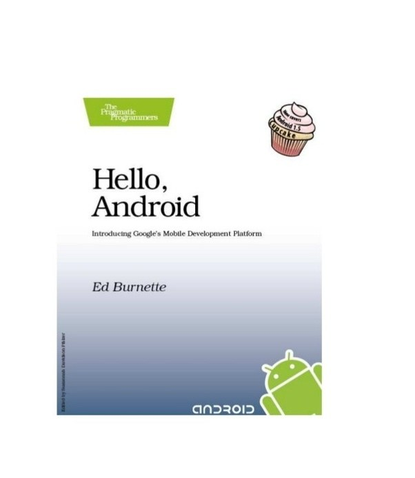 What are the good online tutorials and books to learn android hello android by ed burnette is a great tool that assists one with making the first android application fandeluxe Choice Image