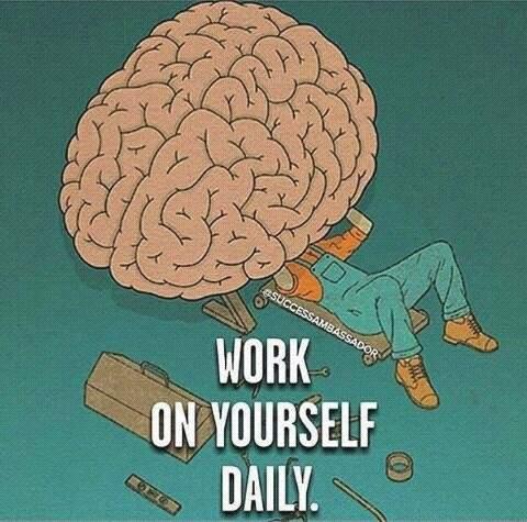 """Résultat de recherche d'images pour """"Work on yourself"""""""