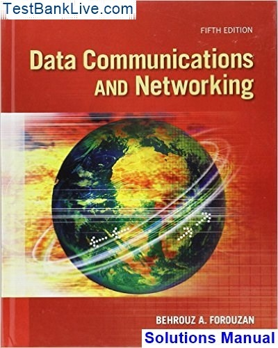 Where Can I Download The Solution Manual For Data Communications And