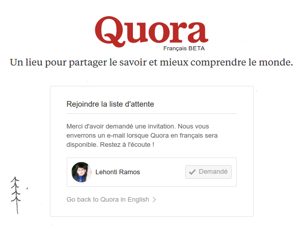 When will quora be launched in french quora so i requested an invitation well see how it goes stopboris Gallery