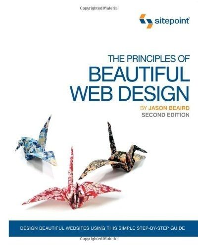 Which is the best book for web development and design quora the principles of beautiful web design 2nd edition fandeluxe Choice Image