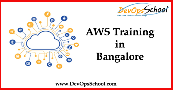 Which is the best AWS training center in Bangalore? - Quora