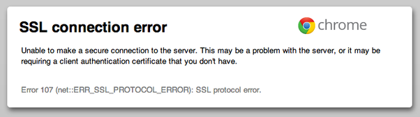 What causes SSL connection errors? - Quora