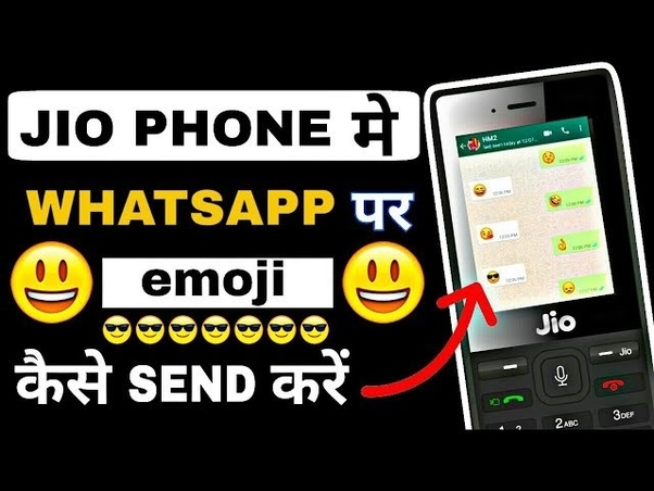 How to send an emoji in WhatsApp on a Jio phone - Quora