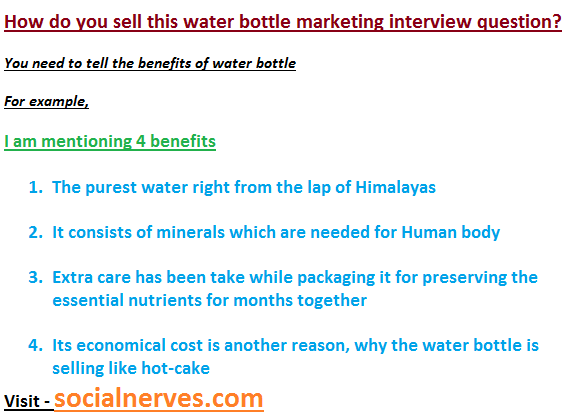 I Am Giving You Similar Example Of Selling A Water Bottle To HR Manager,  Hope You Will Like It