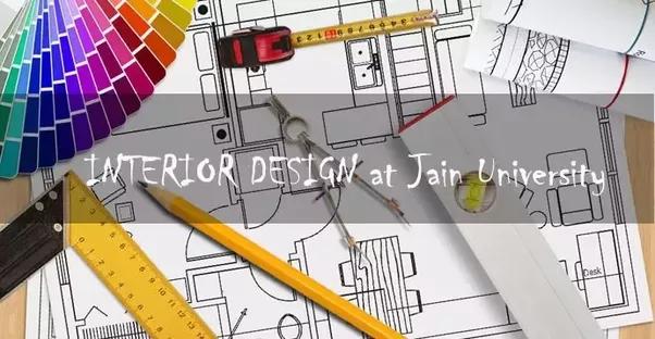 how good is the interior designing course at jain university quora