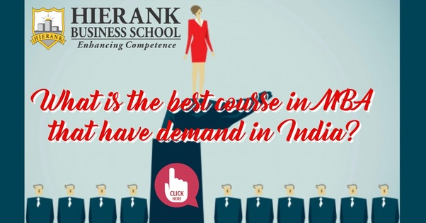 What is best course in MBA that have demand in India? - Quora